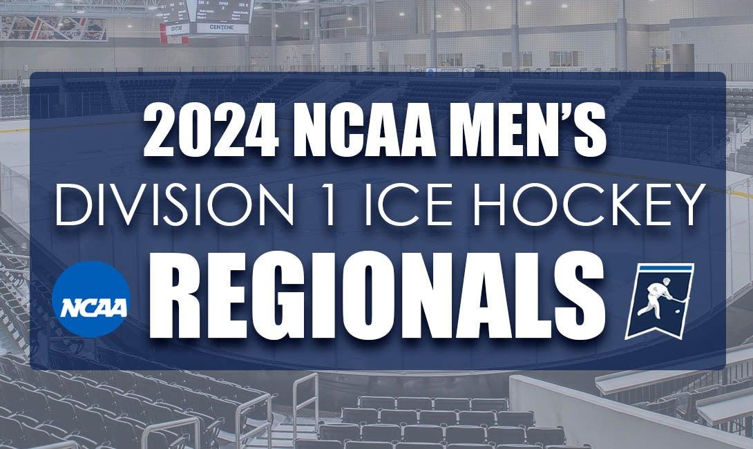 More Info for 2024 NCAA Men's Ice Hockey Regional