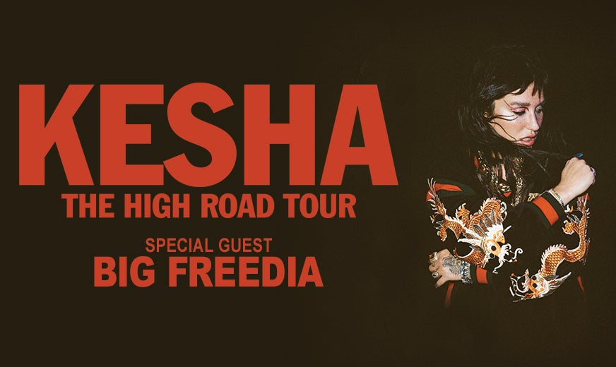 More Info for Kesha: The High Road Tour with Special Guest Big Freedia