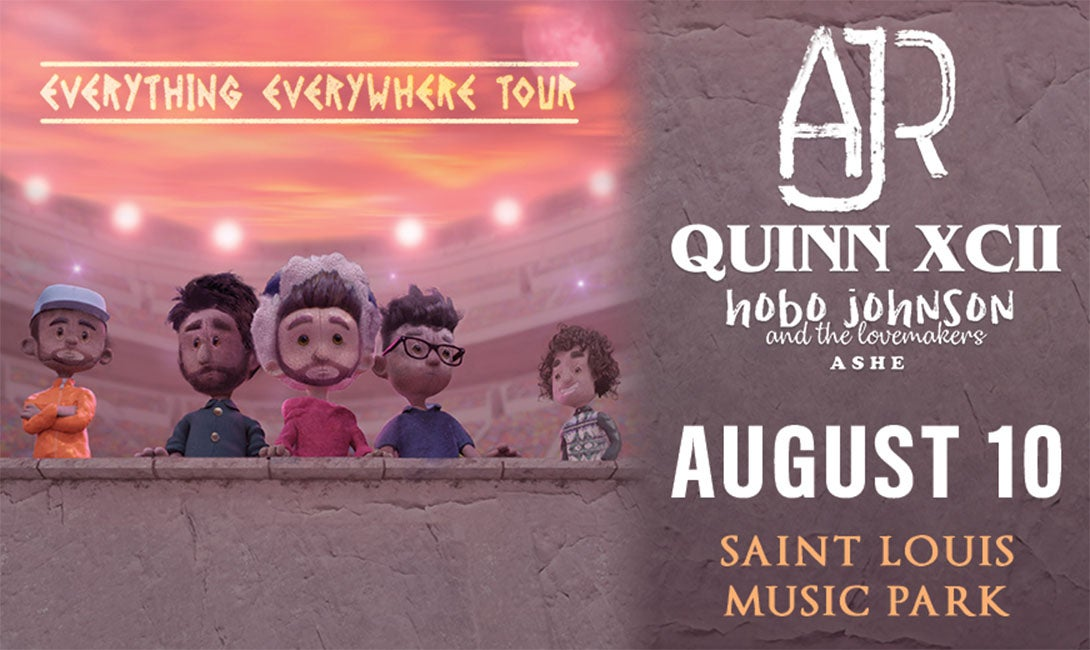 More Info for AJR AND QUINN XCII
