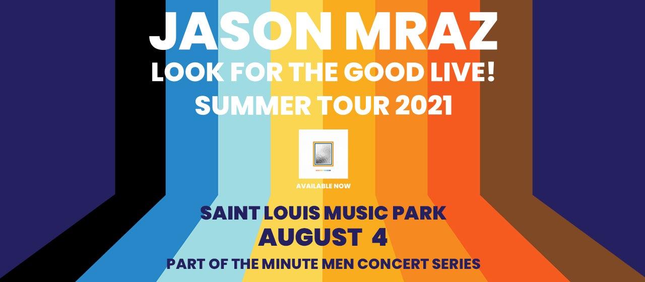 "Jason Mraz ""Look For The Good Live!"" Tour"