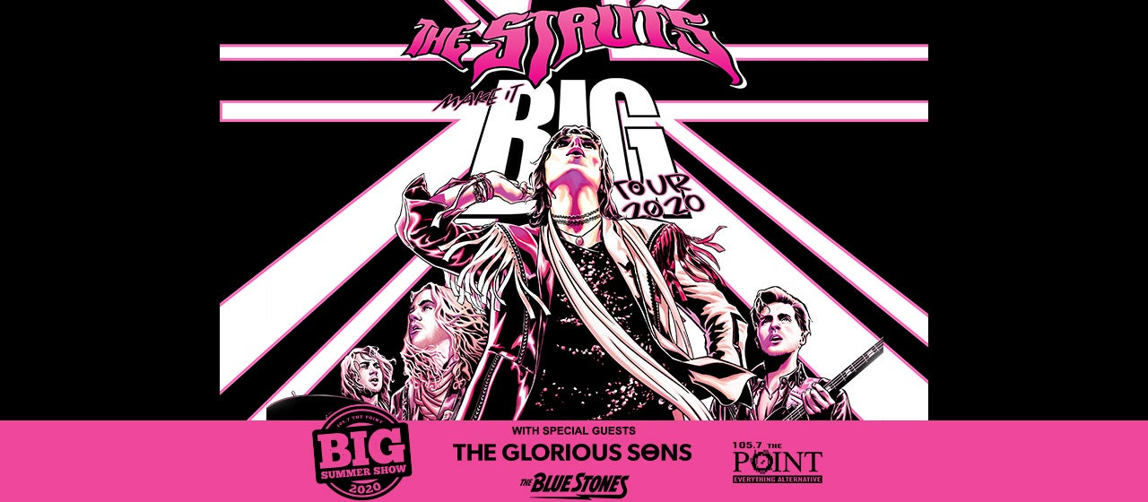 The Struts with special guest The Glorious Sons & The Blue Stones