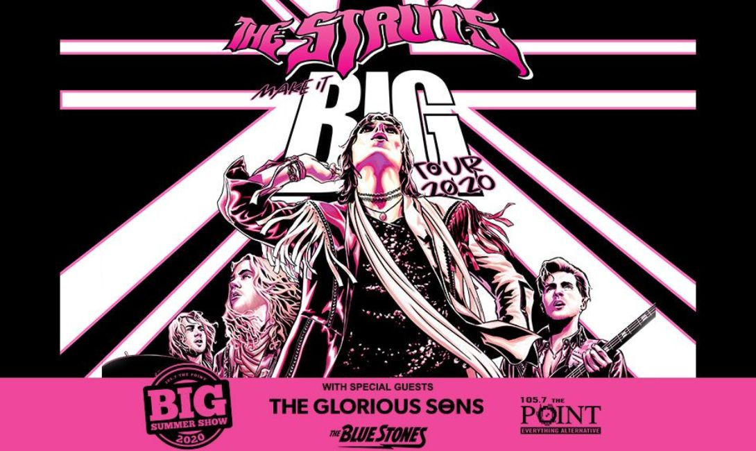 More Info for CANCELED: The Struts with special guest The Glorious Sons & The Blue Stones