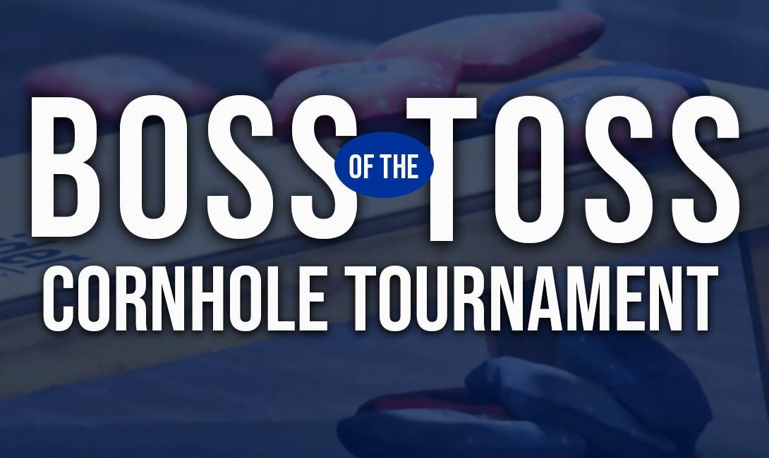 "More Info for ""Boss of the Toss"" Cornhole Tournament"